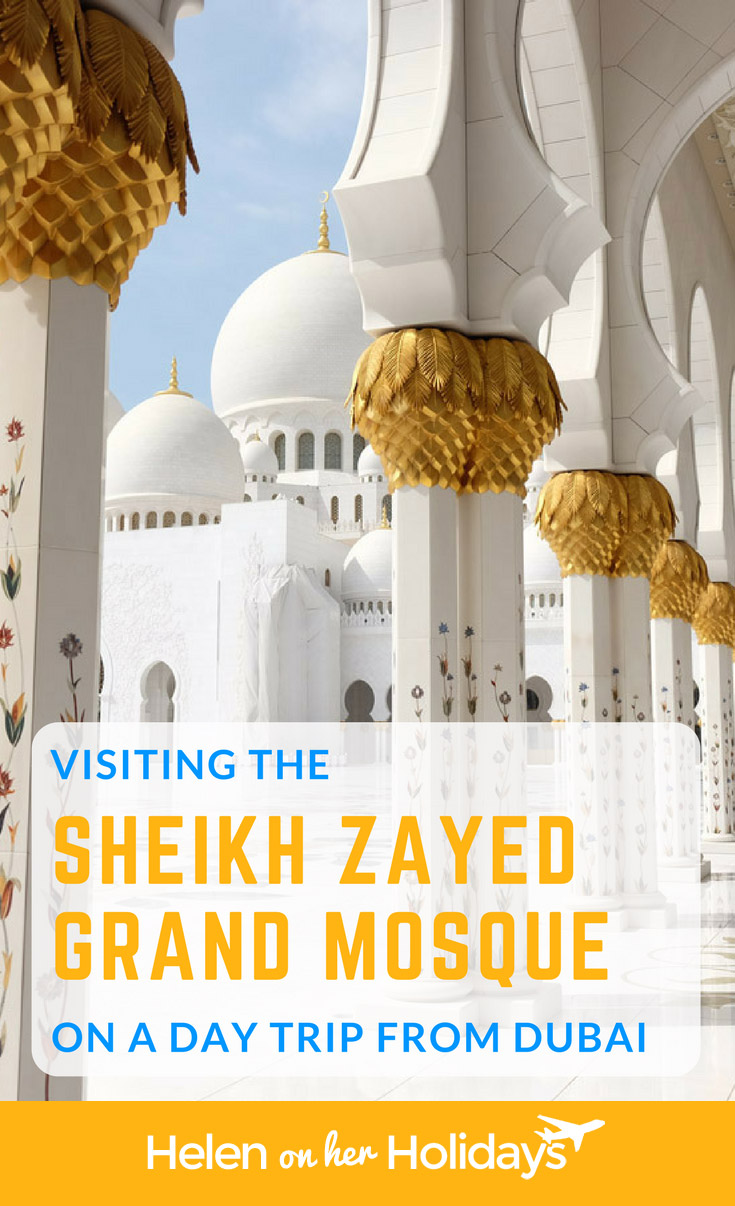 Visiting the Sheikh Zayed Grand Mosque on a day trip from Dubai