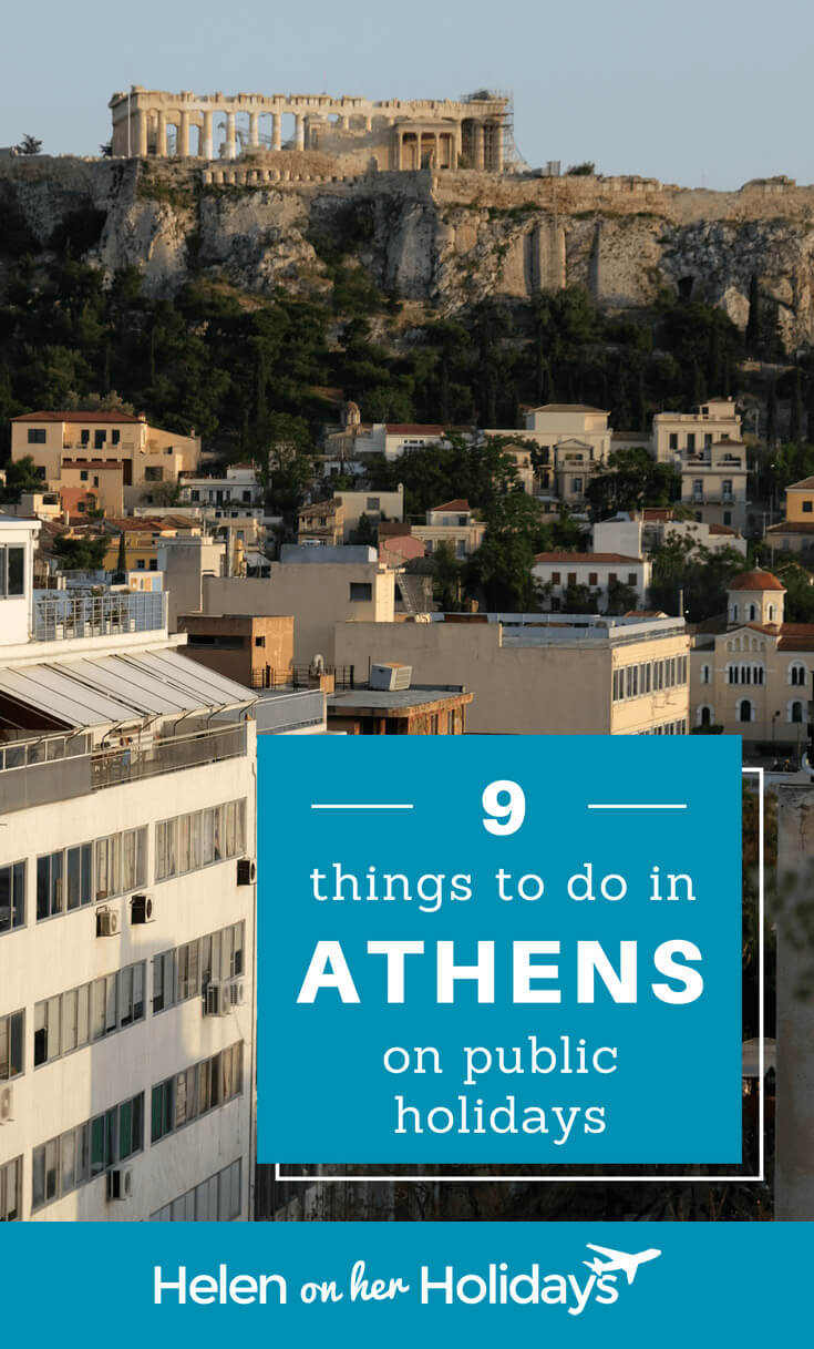9 things to do in Athens on public holidays