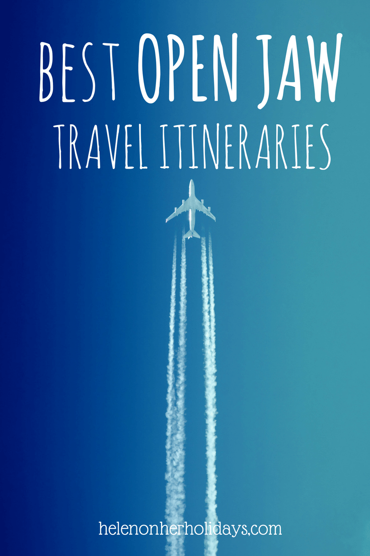 9 of the best open jaw travel itineraries, as recommended by travel bloggers