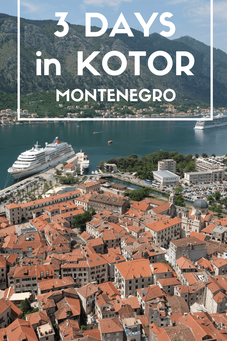 Three days in Montenegro: Kotor, Budva and Sveti Stefan