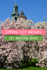Spring city break ideas