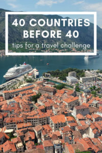 Have you thought of doing a travel challenge? Here's how I visited 40 countries before age 40, and tips for your own travel challenge - whether that's 40 by 40, 30 by 30 or maybe every country in the world