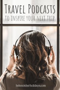 The best travel podcasts to inspire your next trip