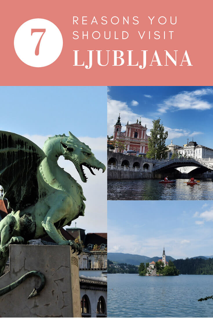 7 reasons you should visit Ljubljana