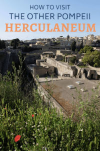 How to visit the other Pompeii - Herculaneum