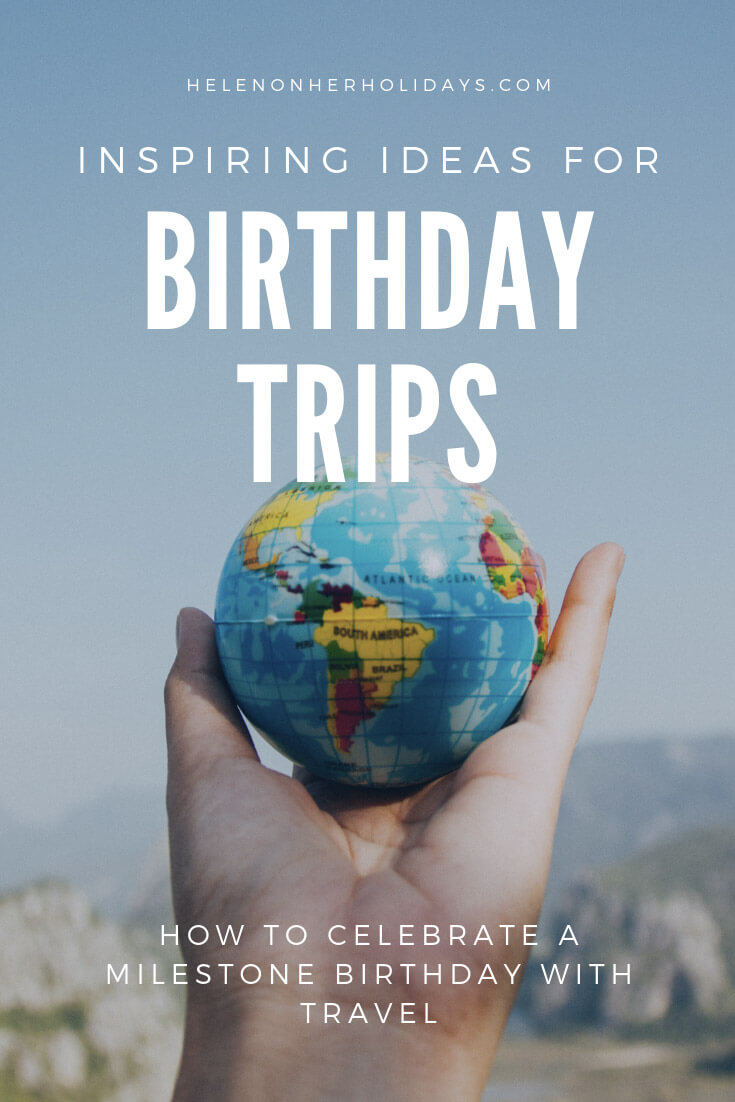 50th birthday trip ideas