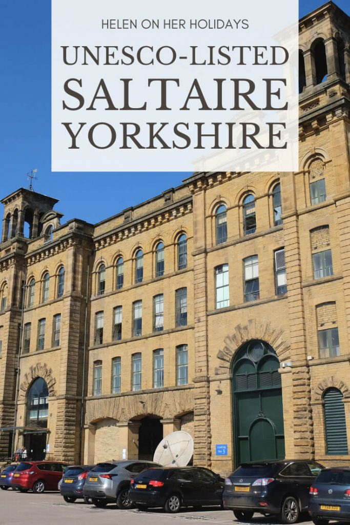 Visiting UNESCO-Listed Saltaire and Salts Mill, Yorkshire, England